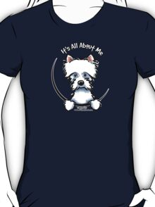 Westie Its All About Me T-Shirt