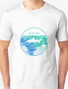 Save the Sharks! T-Shirt