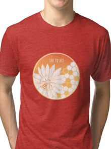 Save the Bees! Tri-blend T-Shirt