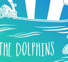 Save the Dolphins!  Sticker