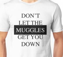 filthy muggles. Unisex T-Shirt