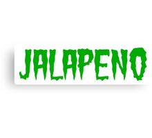 Jalapeno (word) Canvas Print