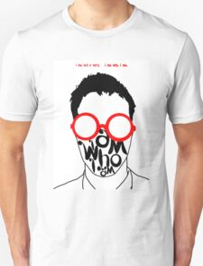 I am not a nerd...who are you? T-Shirt