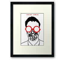 I am not a nerd...who are you? Framed Print