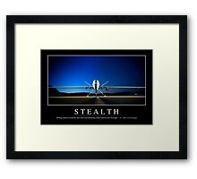Stealth: Inspirational Quote and Motivational Poster Framed Print