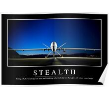 Stealth: Inspirational Quote and Motivational Poster Poster