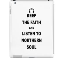 Northern Soul Keep the Faith iPad Case/Skin