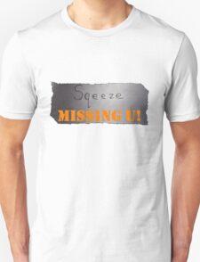 MISSING U Unisex T-Shirt