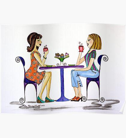 Coffee N Gossip ~ Nothing like a little girlfriend time! Poster