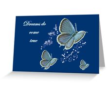 Dreams Do Come True Inspirational Card - Eastern Tailed Blue Butterfly Greeting Card