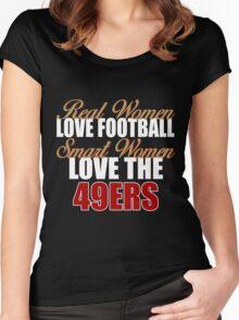 Real Women Love Football Smart Women Love The 49ers Women's Fitted Scoop T-Shirt