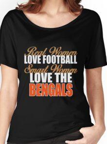 Real Women Love Football Smart Women Love The Bengals Women's Relaxed Fit T-Shirt