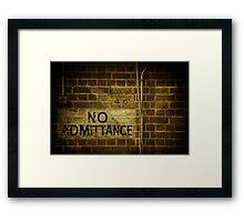 No Admittance Framed Print