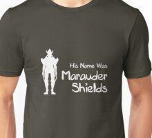 His Name Was Marauder Shields Unisex T-Shirt
