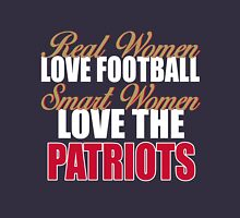 Real Women Love Football Smart Women Love The Patriots Unisex T-Shirt