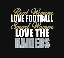 Real Women Love Football Smart Women Love The Raiders Unisex T-Shirt