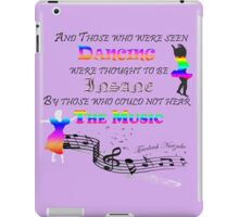 Dancing to the music iPad Case/Skin