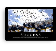 Success: Inspirational Quote and Motivational Poster Canvas Print