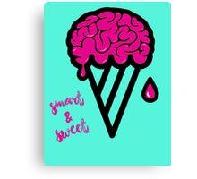 Be Smart & Sweet Canvas Print