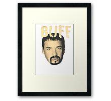 Buff Bagwell - BUFF Framed Print