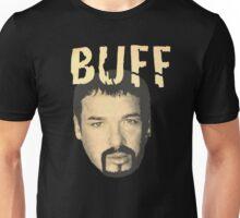 Buff Bagwell - BUFF Unisex T-Shirt