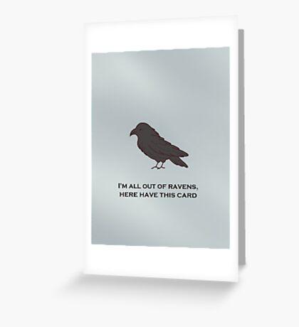 spare a raven, send a card Greeting Card