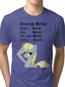 Derpy's Operation: Muffins Tri-blend T-Shirt