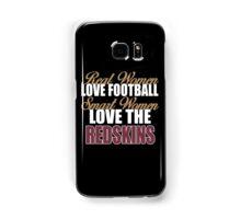 Real Women Love Football Smart Women Love The Redskins Samsung Galaxy Case/Skin