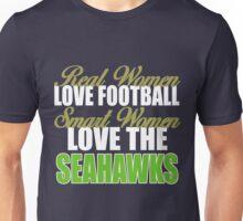 Real Women Love Football Smart Women Love The Seahawks Unisex T-Shirt
