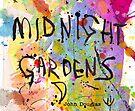 Midnight Gardens by John Douglas