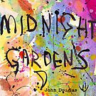 Midnight Gardens by John Douglas
