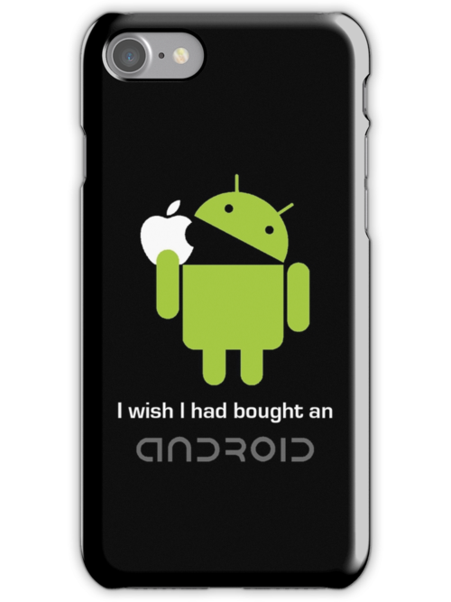 """""""I wish I had bought an android..."""" by MrYum"""