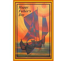 Happy Fathers Day (Red Sails In The Sunset) Greeting Photographic Print