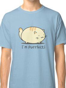 I'm purrfect! Classic T-Shirt