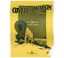 IN A COVERED WAGON WITH YOU (vintage illustration) Poster