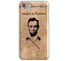 Abraham Lincoln: Vampire Hunter iPhone Case/Skin