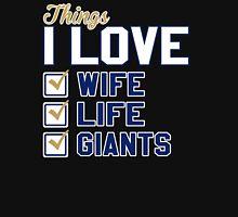 Things I Love Wife Life Giants Unisex T-Shirt