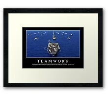 Teamwork: Inspirational Quote and Motivational Poster Framed Print