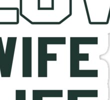 Things I Love Wife Life Packers Sticker