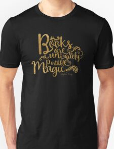 Books Are A Uniquely Portable Magic Gold Foil T-Shirt