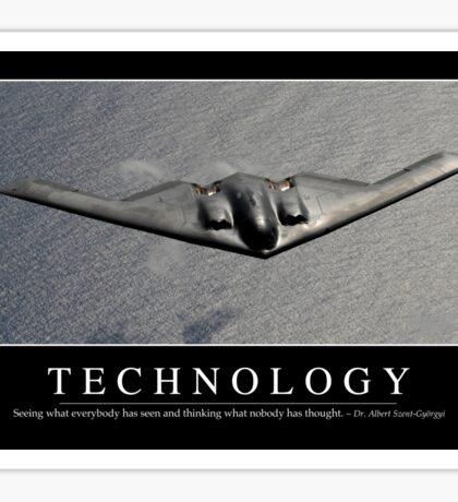Technology: Inspirational Quote and Motivational Poster Sticker