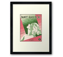 DANCE HALL DOLL (vintage illustration) Framed Print
