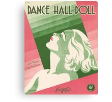DANCE HALL DOLL (vintage illustration) Canvas Print
