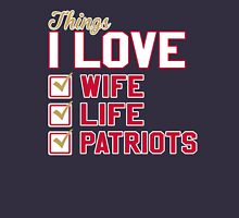 Things I Love Wife Life Patriots Unisex T-Shirt