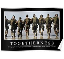 Togetherness: Inspirational Quote and Motivational Poster Poster