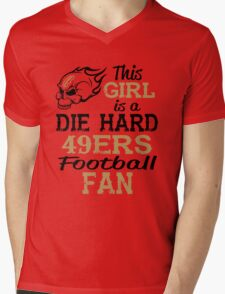 This Girl Is A Die Hard 49ers Football Fan Mens V-Neck T-Shirt