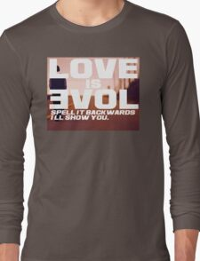 Love is Evol. T-Shirt