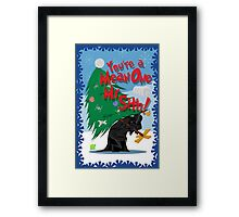 Mean One Framed Print