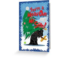 Mean One Greeting Card