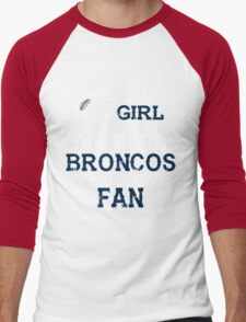 This Girl Is A Die Hard Broncos Football Fan Men's Baseball ¾ T-Shirt